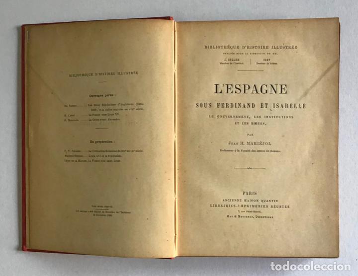 Libros antiguos: LESPAGNE SOUS FERDINAND ET ISABELLE. Le gouvernement, les institutions et les moeurs. - MARIEJOL, J - Foto 2 - 123213431