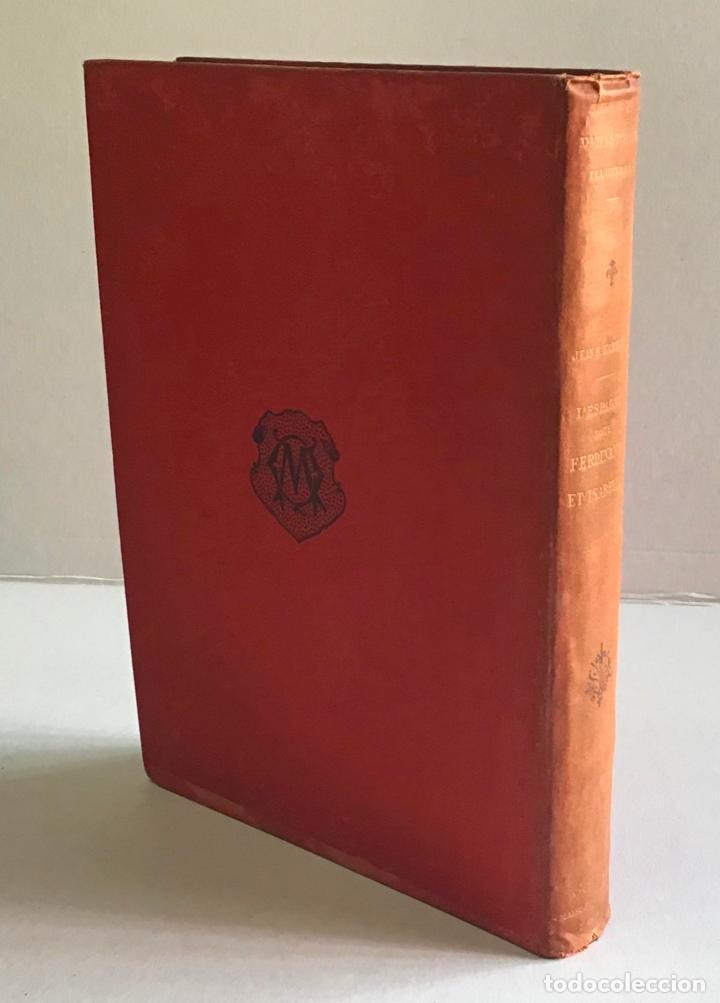 Libros antiguos: LESPAGNE SOUS FERDINAND ET ISABELLE. Le gouvernement, les institutions et les moeurs. - MARIEJOL, J - Foto 7 - 123213431