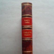 Libros antiguos: MARUJITA QUIRÓS. VICENTE BLASCO IBAÑEZ. 1928. Lote 261200450