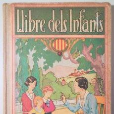 Libros antiguos: DALMAU CARLES, JOSEP - LLIBRE DELS INFANTS. LLIBRE SEGON - GIRONA 1932 - IL·LUSTRAT. Lote 261223140
