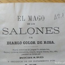 Libros antiguos: EL MAGO DE LOS SALONES. NUEVA COLECCIÓN DE JUEGOS DE ESCAMOTEO, UNA JOYA EN EXCELENTE ESTADO.. Lote 261230300