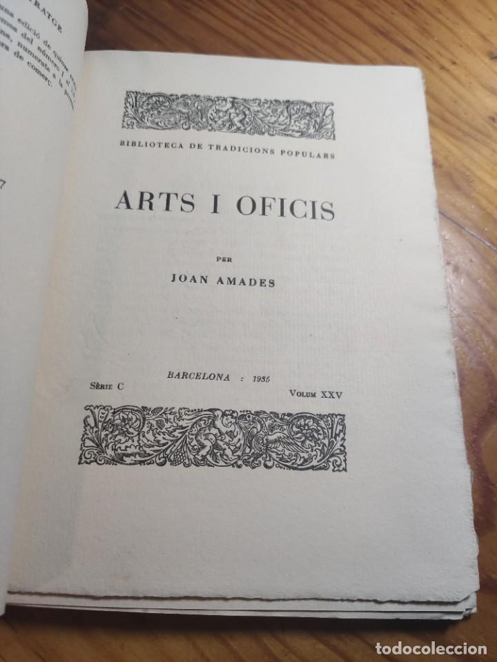 Libros antiguos: AMADES, Joan - ARTS I OFICIS. Biblioteca de tradicions populars. Volum XXV. Edició de 130 Exemplars. - Foto 2 - 261307360