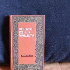 Libros antiguos: RELATO DE UN NIHILISTA. ANTON CHEJOV. 1912 EDITORIAL DOMENECH BARCELONA. Lote 261517805