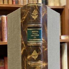 Libros antiguos: LA CASA DE PERO-HERNANDEZ. LEYENDA ESPAÑOLA. MIGUEL AGUSTÍN PRINCIPE. Lote 261530945