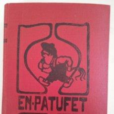 Libros antiguos: PATUFET, 1913. Lote 261551170