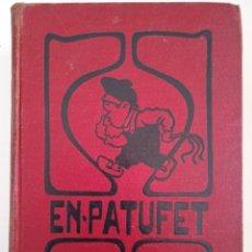 Libros antiguos: PATUFET, 1917. Lote 261551810