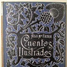 Libros antiguos: FABRA, NILO Mª - CUENTOS ILUSTRADOS - BARCELONA 1895 - ILUSTRADO. Lote 261563610