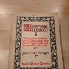 Libros antiguos: 'REFRANERO CLÁSICO'. 1930. Lote 261584510