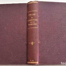 Libros antiguos: EL TRIBUNAL DE LA SANGRE O LOS SECRETOS DEL REY - RAMÓN ORTEGA FRÍAS - SUCESORES RIVADENEYRA 1929. Lote 261620730