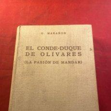 Libros antiguos: EL CONDE-DUQUE DE OLIVARES (LA PASIÓN DE MANDAR). Lote 261666415