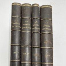 Libros antiguos: L-6003. REVISTA LA GUERRA ILUSTRADA, D.AUGUSTO RIERA.DEL Nº1 AL 166.. Lote 261667710