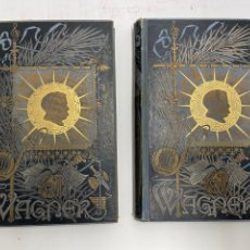 Livres anciens: L- 5990. DRAMAS MUSICALES DE WAGNER, FOTOGRABADOS DE MEISENBACH. 2 TOMOS. 1885.. Lote 261670570