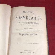 Libros antiguos: MANUAL DE FORMULARIOS AJUSTADOS A LA LEY DE ENJUICIAMIENTO CIVIL BARCELONA 1881. Lote 261689430