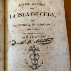 Libros antiguos: ENSAYO POLÍTICO SOBRE LA ISLA DE CUBA. (HUMBOLDT. ED.1827). Lote 261698140