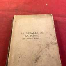 Libros antiguos: LA BATAILLE DE LA SOMME 1917. Lote 261784775