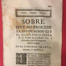 Libros antiguos: SIGLO XVII, NO PROCEDE LA REVOCACION QUE EL FISCO INSTA..RELIGIONES DE CISTEL CARTUJA SANTO DOMINGO. Lote 261828230