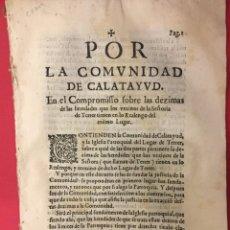 Libros antiguos: ARAGON 1647 POR LA COMUNIDAD DE CALATAYUD EL COMPROMISO SOBRE DEZIMAS DE HEREDADES ALONSO BATISTA. Lote 261833635