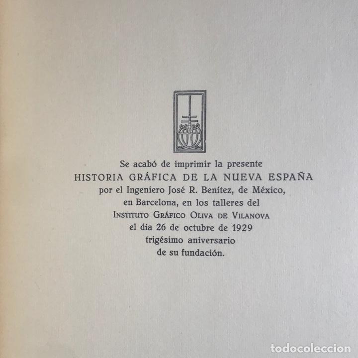Libros antiguos: Historia Gráfica de la Nueva España - por el ingeniero José R. Benítez - México - Barcelona, 1929 - Foto 9 - 261836040