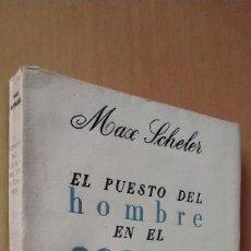Livres anciens: EL PUESTO DEL HOMBRE EN EL COSMOS. MAX SCHELER. 2ª EDICIÓN, REVISTA DE OCCIDENTE.. Lote 261847555