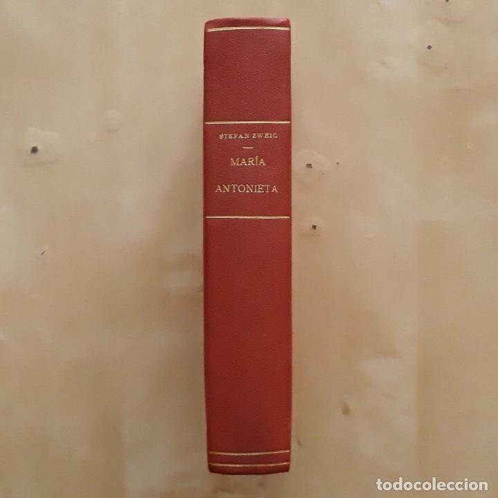 Libros antiguos: MARÍA ANTONIETA - STEFAN ZWEIG - Foto 2 - 261875555