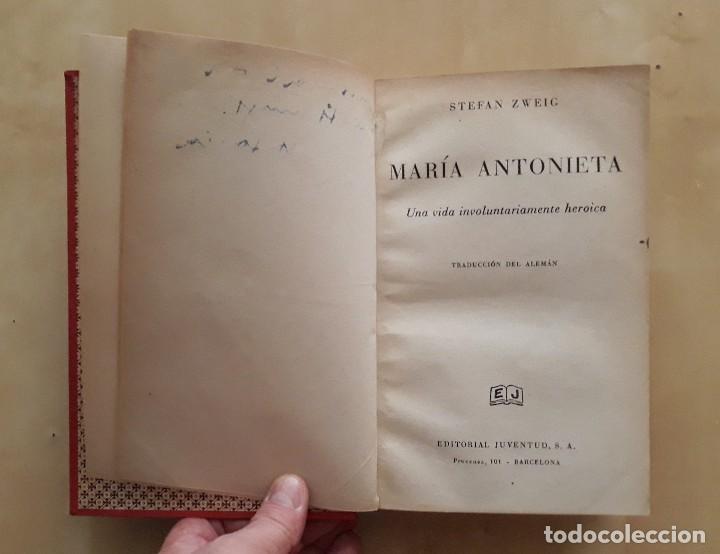 MARÍA ANTONIETA - STEFAN ZWEIG (Libros Antiguos, Raros y Curiosos - Historia - Otros)