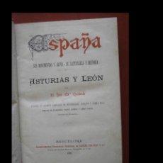 Libros antiguos: ASTURIAS Y LEÓN. ESPAÑA. SUS MONUMENTOS Y ARTES- SU NATURALEZA E HISTORIA. JOSÉ Mª QUADRADO. Lote 261934430