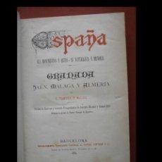Libros antiguos: GRANADA, JAÉN, MÁLAGA Y ALMERIA. SUS MONUMENTOS Y ARTES- SU NATURALEZA E HISTORIA. F. PI MARGALL. Lote 261935395