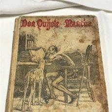 Livres anciens: CERVANTES: DON QUIJOTE DE LA MANCHA (SATURNINO CALLEJA, 1905) 1ª ED. ¡ORIGINAL!. Lote 261938560