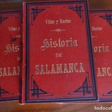 Libros antiguos: MANUEL VILLAR Y MACÍAS: HISTORIA DE SALAMANCA. 3 TOMOS. 1887. PRIMERA EDICIÓN. Lote 261966035