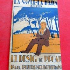 Livres anciens: EL DESIG DE PECAR - PRUDENCI BERTRANA - LA NOVEL.LA DARA - Nº 31 - AÑO 1924. Lote 261971775