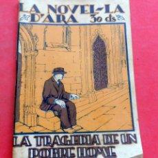 Livres anciens: LA TRAGEDIA DE UN POBRE HOME - AMBROSSI CARRIÓN - LA NOVEL.LA D'ARA - Nº 32 - AÑO 1924. Lote 261971975