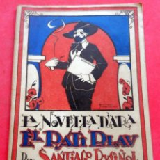 Livres anciens: EL PATI BLAU - SANTIAGO RUSIÑOL - LA NOVEL.LA D'ARA - Nº 36 - AÑO 1924. Lote 261973170