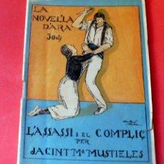 Livres anciens: LA NOVEL.LA D'ARA - Nº 63 - AÑO 1924 - L'ASSASSI I EL COMPLIÇ - JACINT Mª MUSTIELES. Lote 261995850