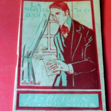 Livres anciens: LA NOVEL.LA D'ARA - Nº 64 - AÑO 1924 - EL RETORN - ANGEL MARSÁ. Lote 261996475