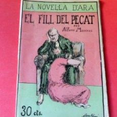 Livres anciens: LA NOVEL.LA D'ARA - Nº 67 - AÑO 1924 - EL FILL DEL PECAT - ALFONS MASERAS. Lote 261996635