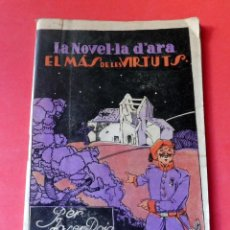 Livres anciens: LA NOVEL.LA D'ARA - Nº 69 - AÑO 1924 - EL MÁS DE LES VIRTUTS - JOSEP ROIG SOLANAS. Lote 261996770