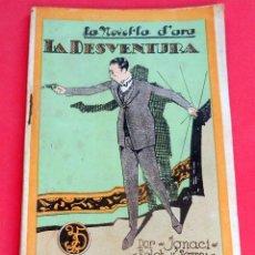 Livres anciens: LA NOVEL.LA D'ARA - Nº 82 - AÑO 1925 - LA DESVENTURA - J. FOLCH I TORRES. Lote 261997155