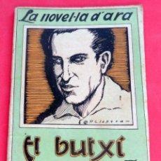 Livres anciens: LA NOVEL.LA D'ARA - Nº 95 - AÑO 1925 - EL BUTXÍ - TOMÁS ROIG I LLOP. Lote 261998555