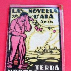 Livres anciens: LA NOVEL.LA D'ARA - Nº 98 - AÑO 1925 - TERRA NOSTRA - AMADEU ARAGAY. Lote 261998855