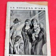 Livres anciens: LA NOVEL.LA D'ARA - Nº 159 - AÑO 1925 - L'AMIGA MONJA - JACINT Mª MUSTIELES. Lote 261999355
