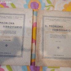 Libros antiguos: BAL-42 EL PROBLEMA FERROVIARIO EN ESPAÑA 1918/1932. MADRID. 1932. DOS TOMOS. ESTUDIOS Y ANEJOS.. Lote 262128940