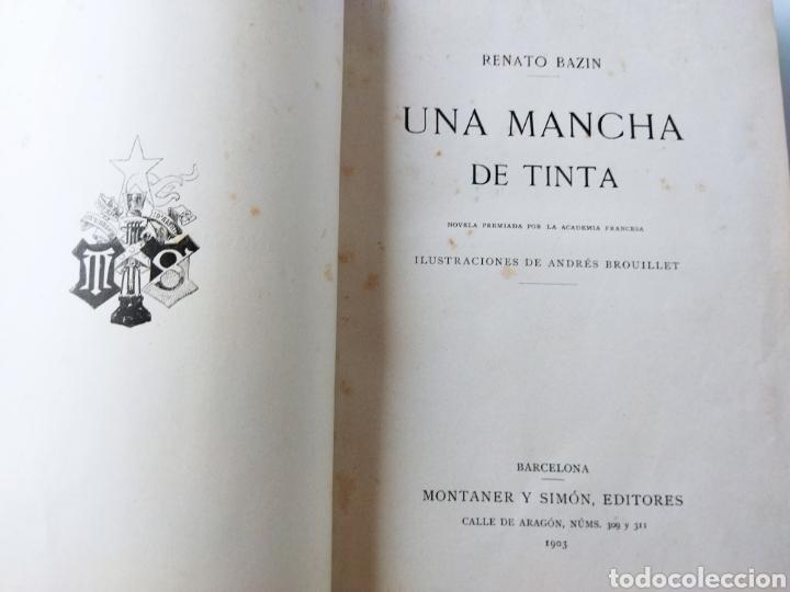 Libros antiguos: Una Mancha de Tinta .1903. Renato Bezin. - Foto 6 - 262152415