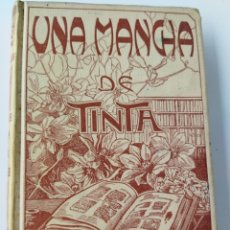 Libros antiguos: UNA MANCHA DE TINTA .1903. RENATO BEZIN.. Lote 262152415