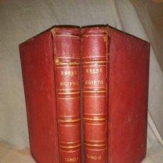 Libros antiguos: EGIPTO MONUMENTAL OBRA HISTORICA - AÑO 1890 - J.EBERS - BELLOS GRABADOS.. Lote 262220070