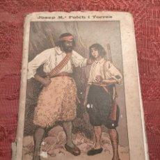 Libros antiguos: EL FILL DEL BANDOLER PER JOSEP MARIA FOLCH I TORRES 1925. Lote 262257040