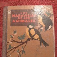 Libros antiguos: LAS MARAVILLAS DE LOS ANIMALES I.G. SEIX Y BARRAL HERMANOS S.A. BARCELONA. Lote 262272335