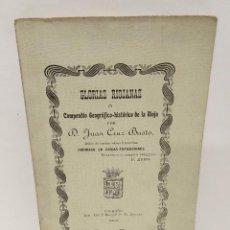 Libros antiguos: GLORIAS RIOJANAS 1903- D. JUAN CRUZ BUSTO. COMPENDIO GEOGRÁFICO - HISTÓRICO DE LA RIOJA- LOGROÑO. Lote 221713281