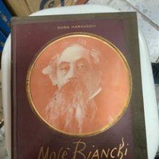 Libros antiguos: MOSÉ BIANCHO POR GUIDO MARANGONI. Lote 262301770