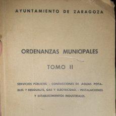 Libros antiguos: ORDENANZAS MUNICIPALES DE ZARAGOZA. AGUAS POTABLES, GAS, ELECTRICIDAD, ETC. 1939. Lote 262311095