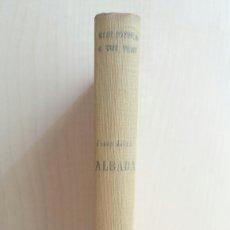 Libros antiguos: ALBADA. JOSEP SELVA. PROA EDICIONS, COLECCIÓN A TOT VENT 54, PRIMERA EDICIÓN, 1933. CATALÁN. Lote 262351360